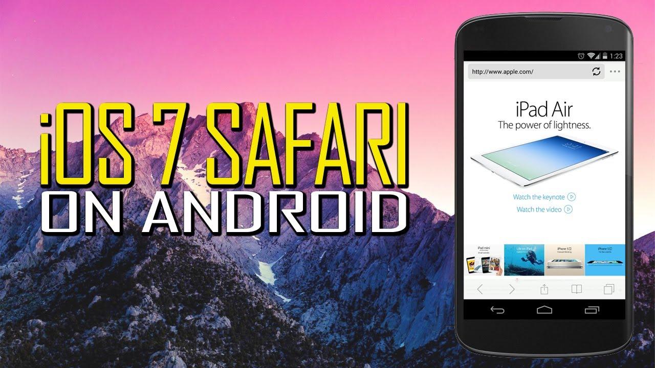 Safari browser for android apk download.